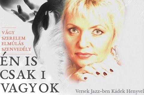 Versek Jazz-ben Kádek Henyvel